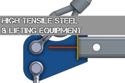 High Tensile Steel and Lifting Equipment